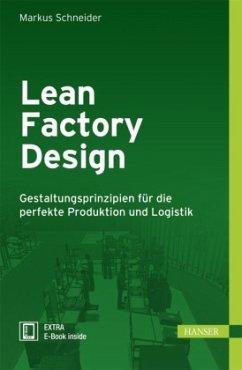 Lean Factory Design - Schneider, Markus