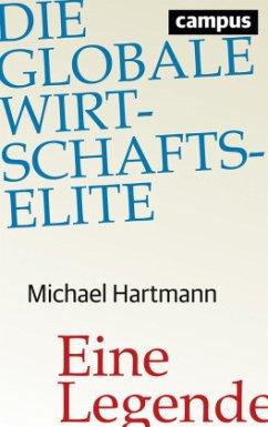 Die globale Wirtschaftselite - Hartmann, Michael