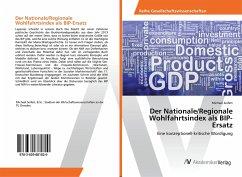 Der Nationale/Regionale Wohlfahrtsindex als BIP-Ersatz