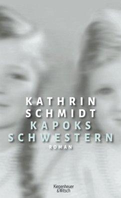 Kapoks Schwestern - Schmidt, Kathrin