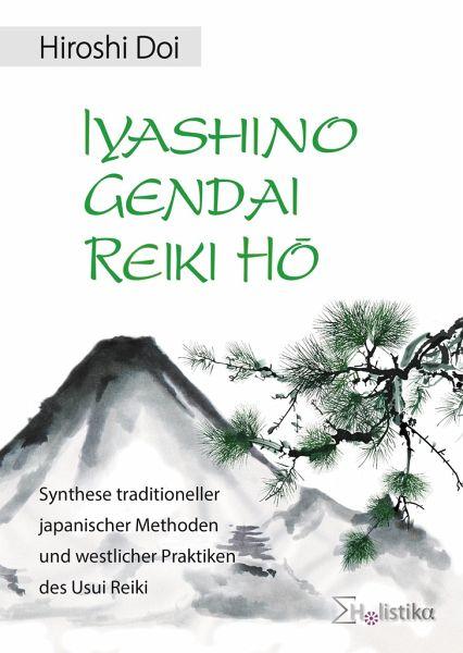 Iyashino Gendai Reiki Hô - Doi, Hiroshi