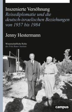 Inszenierte Versöhnung - Hestermann, Jenny