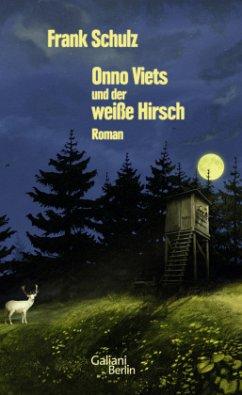 Onno Viets und der weiße Hirsch / Onno Viets Bd.3 - Schulz, Frank