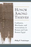 Honor Among Thieves: Craftsmen, Merchants, and Associations in Roman and Late Roman Egypt