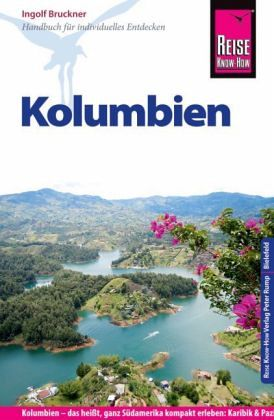 Reise Know-How Kolumbien - Bruckner, Ingolf