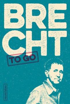 Brecht to go - Brecht, Bertolt