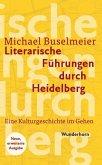 Literarische Führungen durch Heidelberg