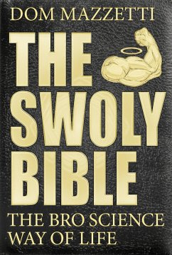 The Swoly Bible - Mazzetti, Dom