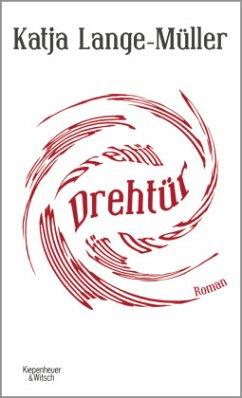 Drehtür - Lange-Müller, Katja