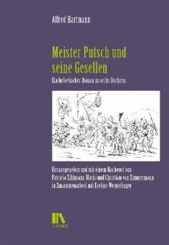 Meister Putsch und seine Gesellen - Hartmann, Alfred