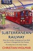The Subterranean Railway (eBook, ePUB)