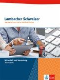 Lambacher Schweizer für die Fachhochschulreife. Themenheft Wirtschaft