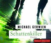 Schattenkiller, 6 Audio-CDs
