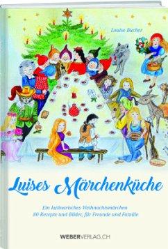 Luises Märchenküche - Bucher, Louise