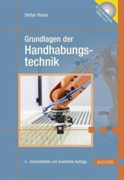 Grundlagen der Handhabungstechnik - Hesse, Stefan