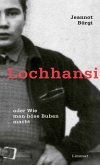 Lochhansi oder Wie man böse Buben macht (eBook, ePUB)