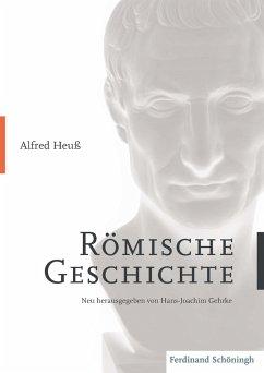Alfred Heuss - Römische Geschichte - Heuß, Alfred