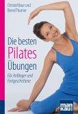 Die besten Pilates-Übungen. Kompakt-Ratgeber (eBook, PDF)