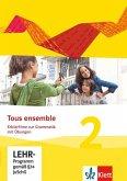Tous ensemble. Ausgabe ab 2013 - Erklärfilme zur Grammatik mit Übungen. Bd.2, 1 CD-ROM