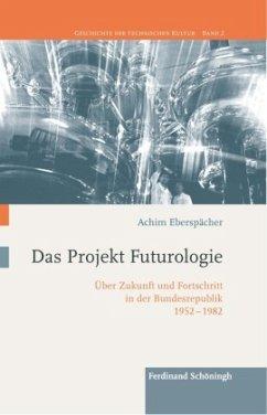 Das Projekt Futurologie