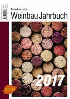 Deutsches Weinbaujahrbuch 2017 - Stoll, Manfred; Schultz, Hans-Reiner