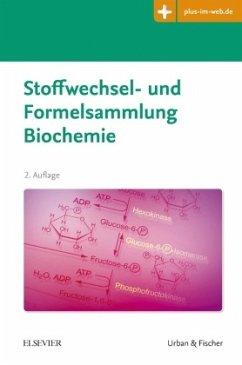 Stoffwechsel- und Formelsammlung Biochemie - Zettlmeier, Wolfgang