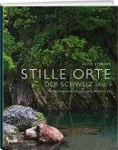 Stille Orte der Schweiz, Band 3