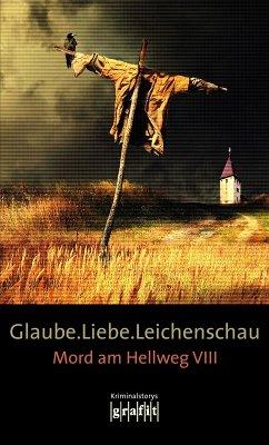 Glaube. Liebe. Leichenschau (eBook, ePUB)