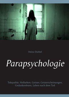 Parapsychologie (eBook, ePUB) - Duthel, Heinz