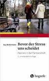 Bevor der Stress uns scheidet (eBook, ePUB)