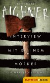 Interview mit einem Mörder / Max Broll Krimi Bd.4 (eBook, ePUB)