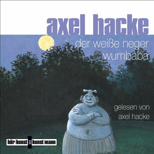 Der weiße Neger Wumbaba (MP3-Download) - Hacke, Axel