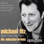 Michael Fitz liest Max Bronski: Die Münchenkrimis (MP3-Download)
