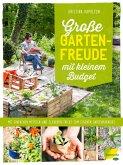 Große Gartenfreude mit kleinem Budget (eBook, ePUB)