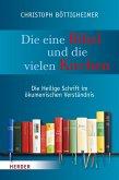Die eine Bibel und die vielen Kirchen (eBook, PDF)