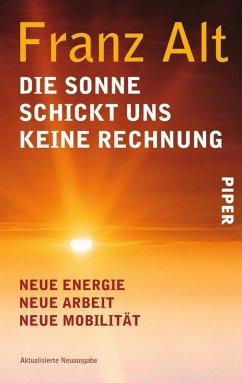Die Sonne schickt uns keine Rechnung (eBook, ePUB) - Alt, Franz