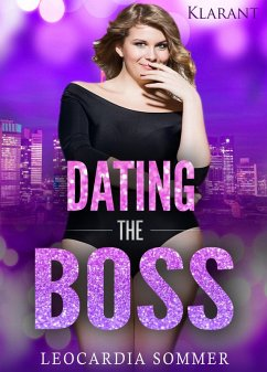 Dating the Boss. Erotischer Roman (eBook, ePUB)