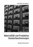 Materialität und Produktion 01