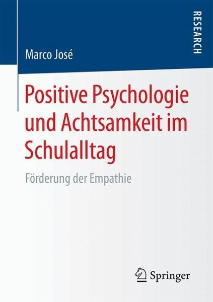 Positive Psychologie und Achtsamkeit im Schulalltag - José, Marco