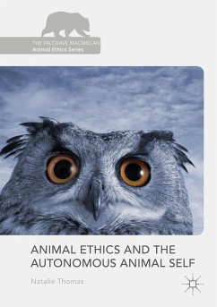 Animal Ethics and the Autonomous Animal Self - Thomas, Natalie