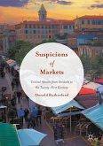 Suspicions of Markets