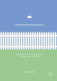 Postmodern Suburban Spaces - George, Joseph