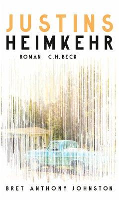 Justins Heimkehr (eBook, ePUB) - Johnston, Bret Anthony