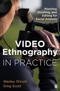 Video Ethnography in Practice: Planning, Shooti...
