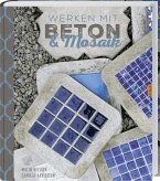 Werken mit Beton & Mosaik