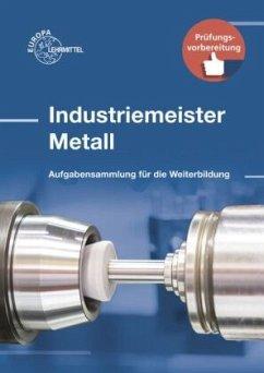 Industriemeister Metall - Gomeringer, Roland;Menges, Volker;Rapp, Thomas