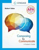 Composing to Communicate: A Student's Guide with APA 7e Updates