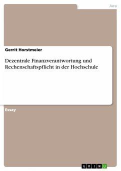 Dezentrale Finanzverantwortung und Rechenschaftspflicht in der Hochschule