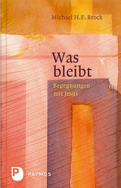 Was bleibt - Brock, Michael H. F.