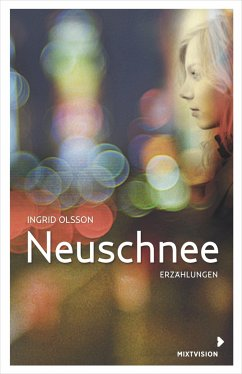 Neuschnee - Olsson, Ingrid